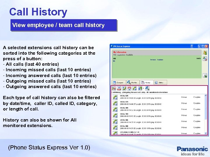 Call History View employee / team call history A selected extensions call history can