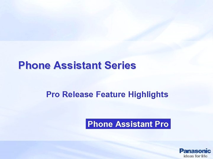 Phone Assistant Series Pro Release Feature Highlights Phone Assistant Pro