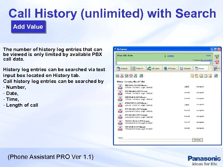 Call History (unlimited) with Search Add Value The number of history log entries that