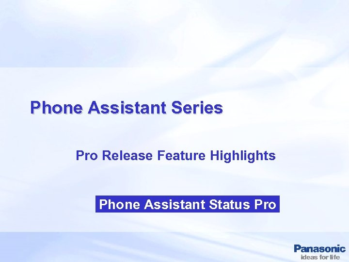 Phone Assistant Series Pro Release Feature Highlights Phone Assistant Status Pro