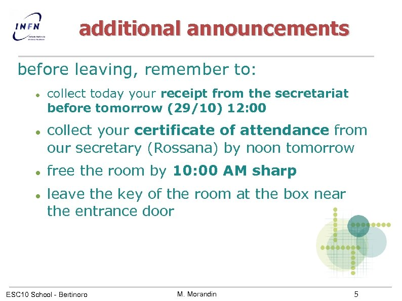 additional announcements before leaving, remember to: collect today your receipt from the secretariat before