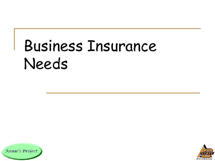 Business Insurance Needs