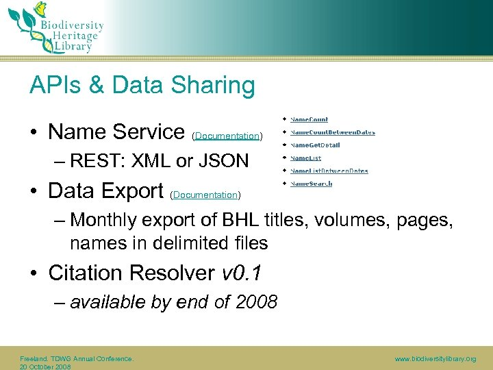 APIs & Data Sharing • Name Service (Documentation) – REST: XML or JSON •