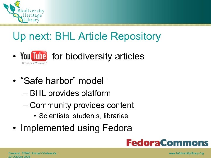 "Up next: BHL Article Repository • for biodiversity articles • ""Safe harbor"" model –"