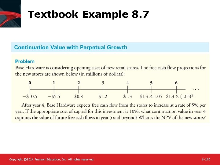 Textbook Example 8. 7 Copyright © 2014 Pearson Education, Inc. All rights reserved. 8
