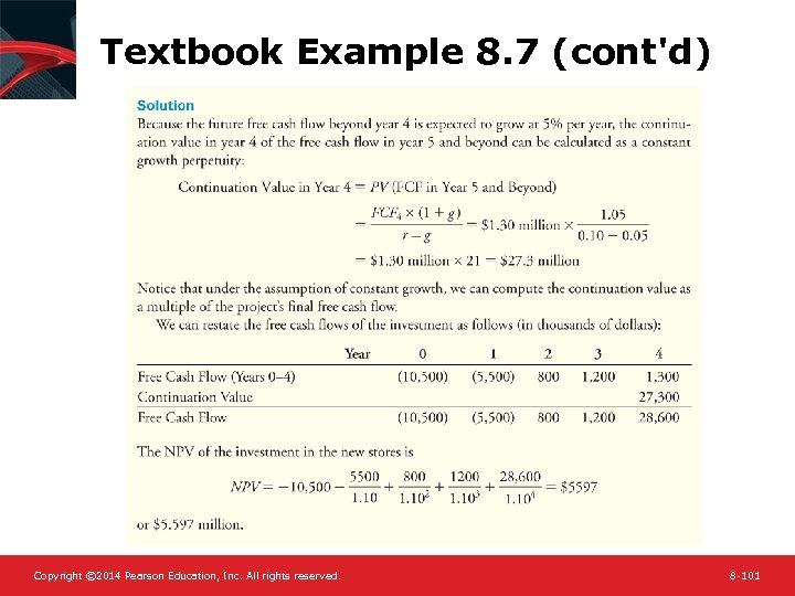 Textbook Example 8. 7 (cont'd) Copyright © 2014 Pearson Education, Inc. All rights reserved.