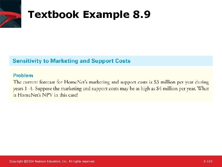 Textbook Example 8. 9 Copyright © 2014 Pearson Education, Inc. All rights reserved. 8
