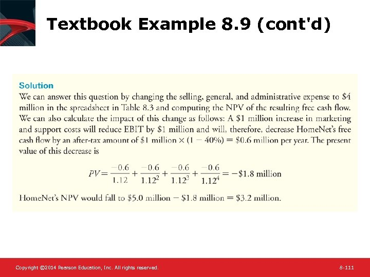 Textbook Example 8. 9 (cont'd) Copyright © 2014 Pearson Education, Inc. All rights reserved.