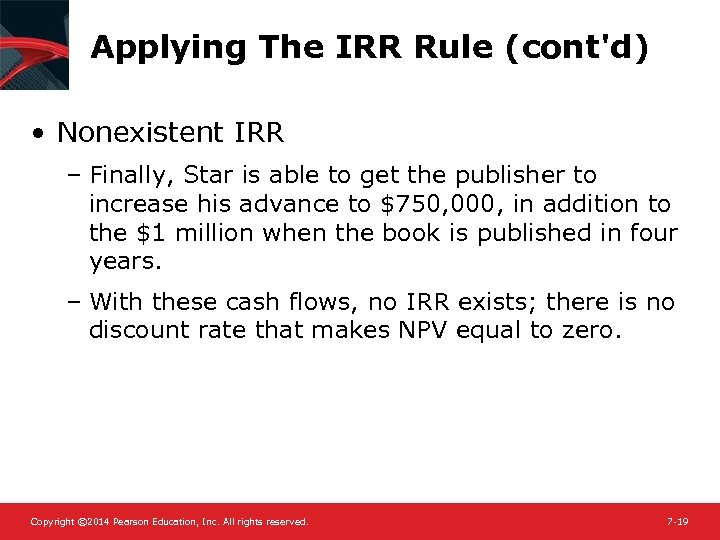 Applying The IRR Rule (cont'd) • Nonexistent IRR – Finally, Star is able to