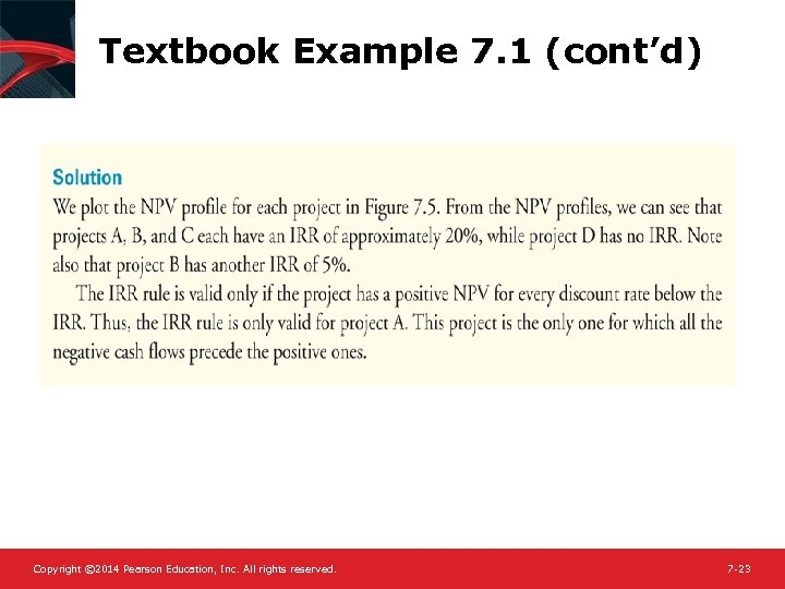 Textbook Example 7. 1 (cont'd) Copyright © 2014 Pearson Education, Inc. All rights reserved.