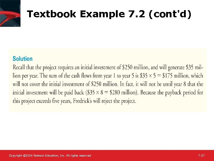 Textbook Example 7. 2 (cont'd) Copyright © 2014 Pearson Education, Inc. All rights reserved.