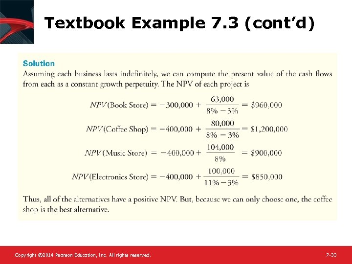 Textbook Example 7. 3 (cont'd) Copyright © 2014 Pearson Education, Inc. All rights reserved.