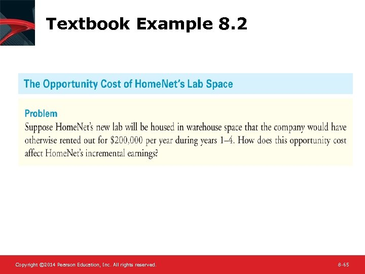 Textbook Example 8. 2 Copyright © 2014 Pearson Education, Inc. All rights reserved. 8