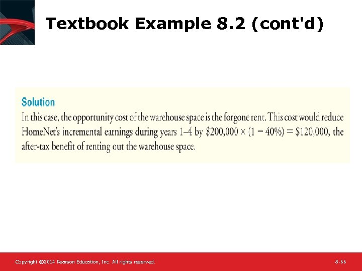 Textbook Example 8. 2 (cont'd) Copyright © 2014 Pearson Education, Inc. All rights reserved.