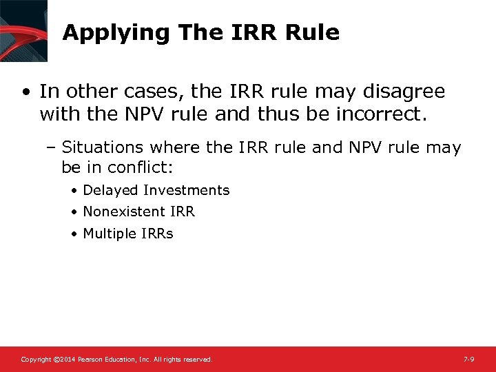 Applying The IRR Rule • In other cases, the IRR rule may disagree with