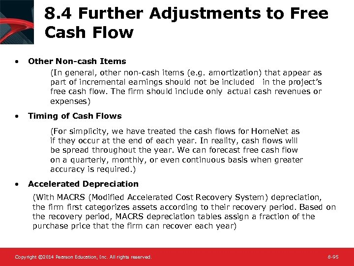 8. 4 Further Adjustments to Free Cash Flow • Other Non-cash Items (In general,