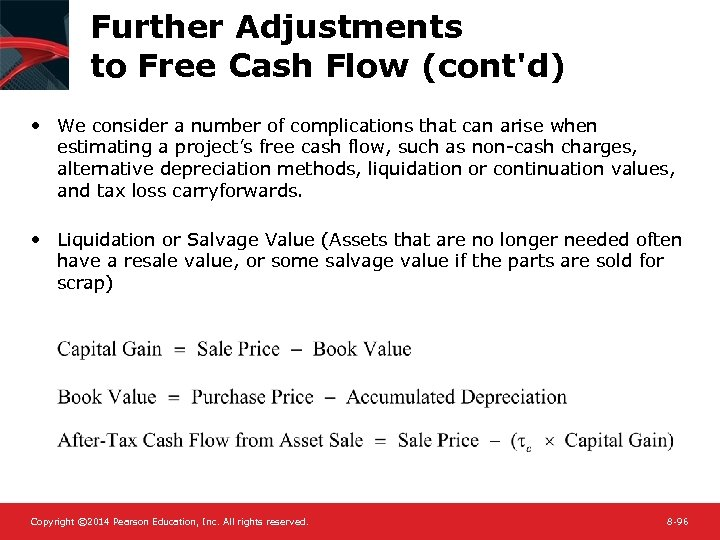 Further Adjustments to Free Cash Flow (cont'd) • We consider a number of complications