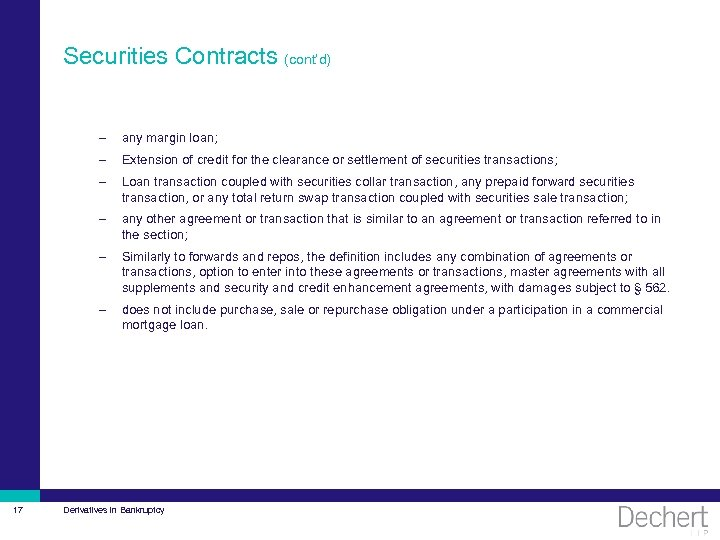 Securities Contracts (cont'd) – – Extension of credit for the clearance or settlement of