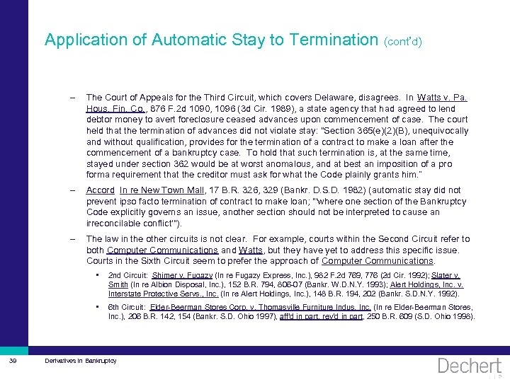 Application of Automatic Stay to Termination (cont'd) – The Court of Appeals for the
