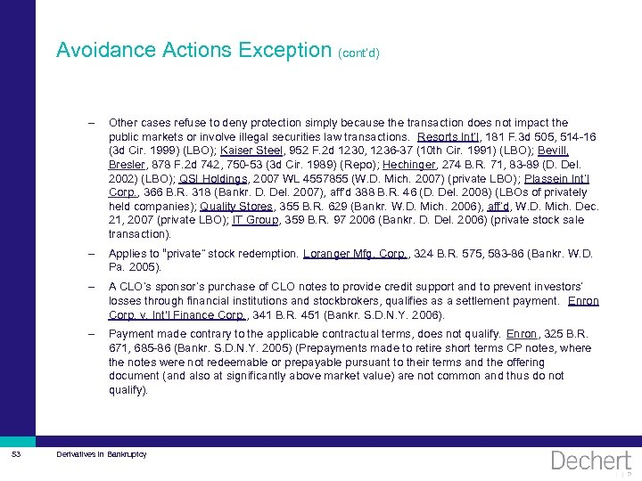 """Avoidance Actions Exception (cont'd) – – Applies to """"private"""" stock redemption. Loranger Mfg. Corp."""