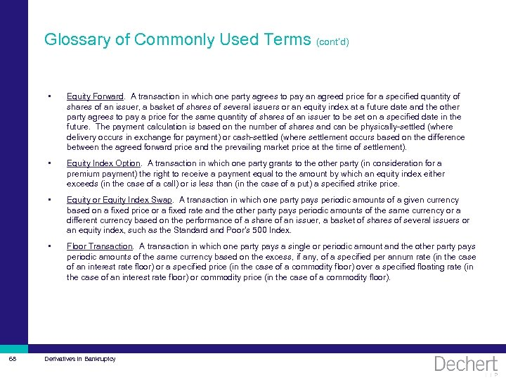 Glossary of Commonly Used Terms (cont'd) • • Equity Index Option. A transaction in