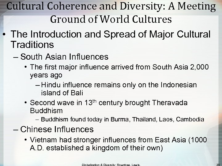 Cultural Coherence and Diversity: A Meeting Ground of World Cultures • The Introduction and