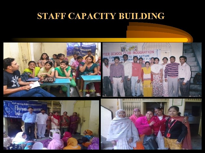 STAFF CAPACITY BUILDING