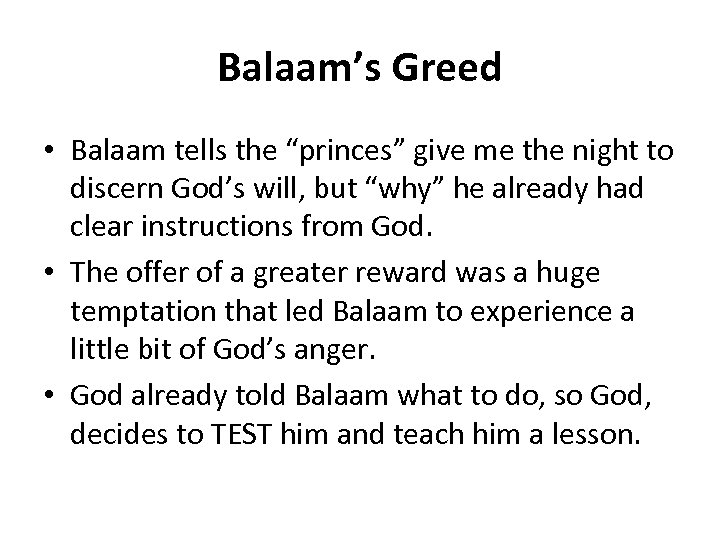 "Balaam's Greed • Balaam tells the ""princes"" give me the night to discern God's"
