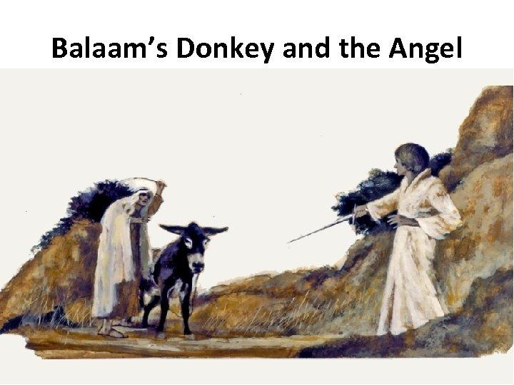 Balaam's Donkey and the Angel