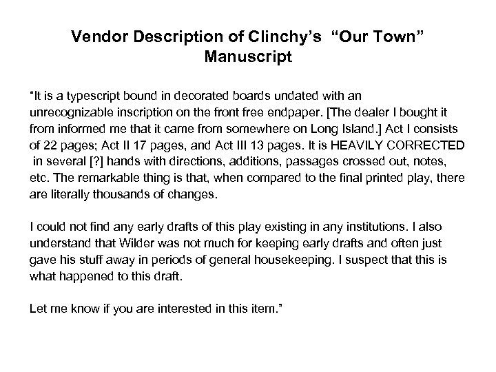 "Vendor Description of Clinchy's ""Our Town"" Manuscript ""It is a typescript bound in decorated"