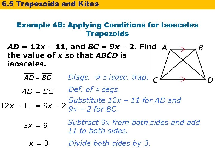 6. 5 Trapezoids and Kites Example 4 B: Applying Conditions for Isosceles Trapezoids AD