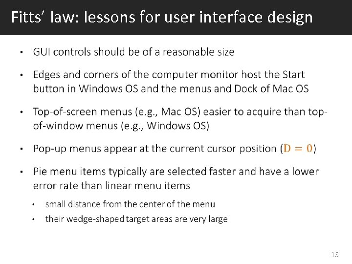 Fitts' law: lessons for user interface design 13