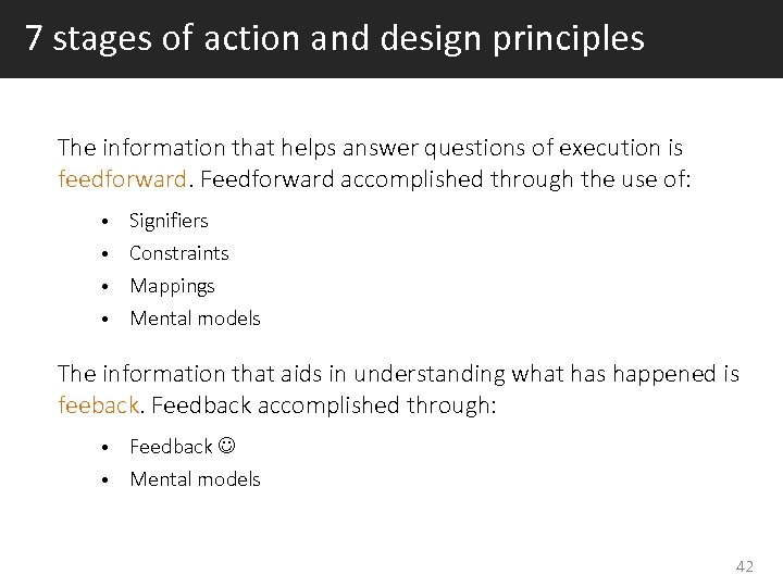 7 stages of action and design principles The information that helps answer questions of