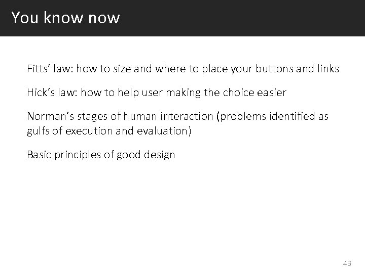 You know Fitts' law: how to size and where to place your buttons and