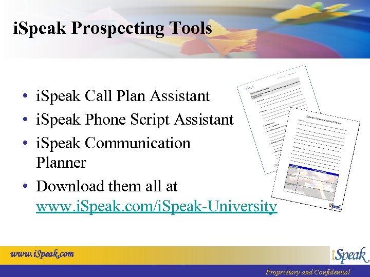 i. Speak Prospecting Tools • i. Speak Call Plan Assistant • i. Speak Phone