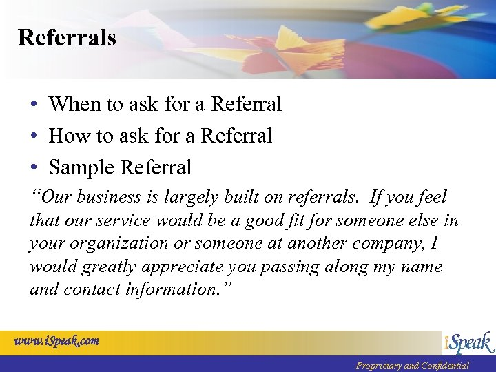 Referrals • When to ask for a Referral • How to ask for a