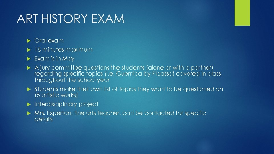 ART HISTORY EXAM Oral exam 15 minutes maximum Exam is in May A jury