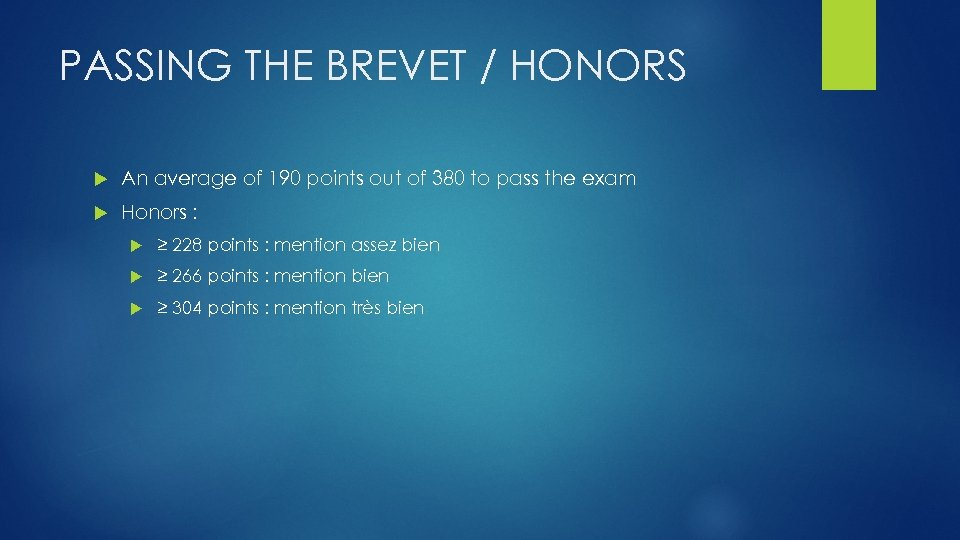 PASSING THE BREVET / HONORS An average of 190 points out of 380 to