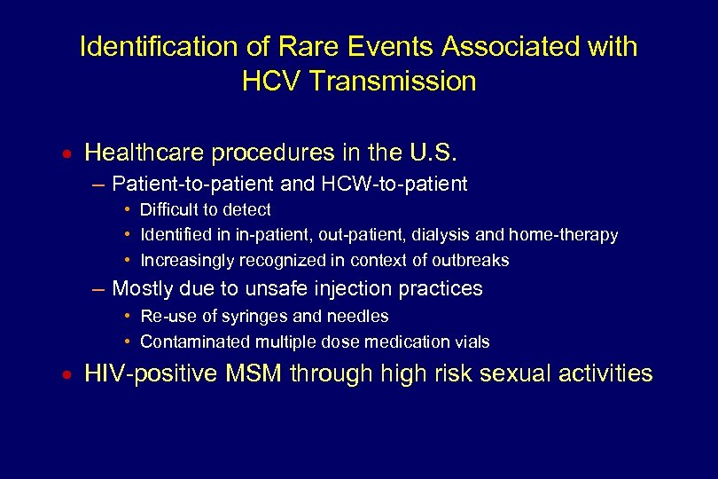 Identification of Rare Events Associated with HCV Transmission n Healthcare procedures in the U.