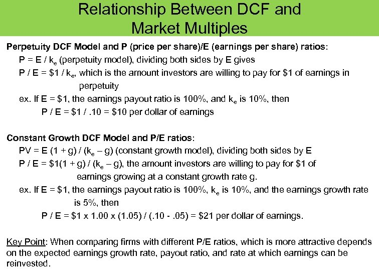 Relationship Between DCF and Market Multiples Perpetuity DCF Model and P (price per share)/E