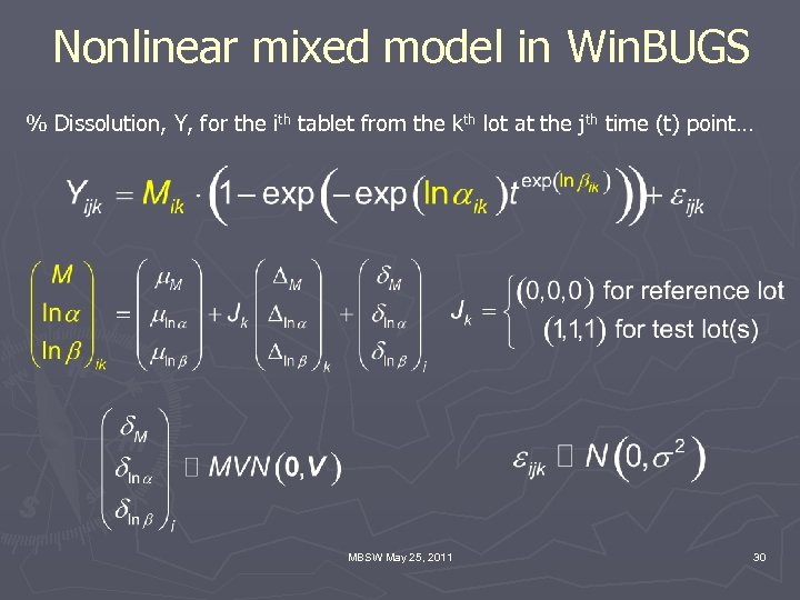 Nonlinear mixed model in Win. BUGS % Dissolution, Y, for the ith tablet from