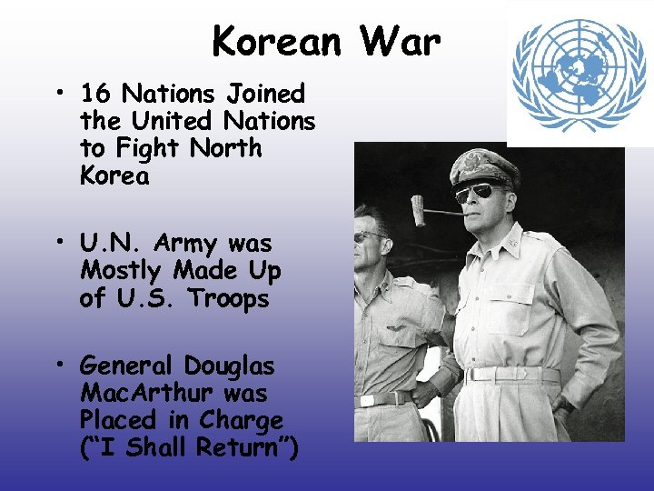 Korean War • 16 Nations Joined the United Nations to Fight North Korea •