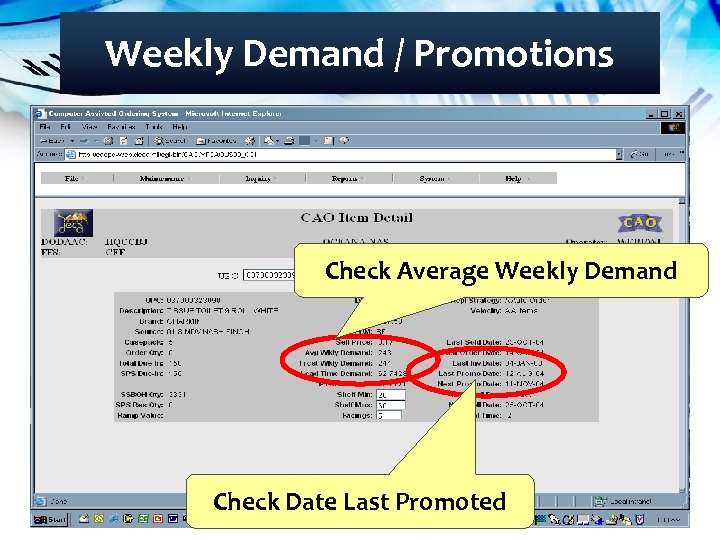 Weekly Demand / Promotions Check Average Weekly Demand Check Date Last Promoted