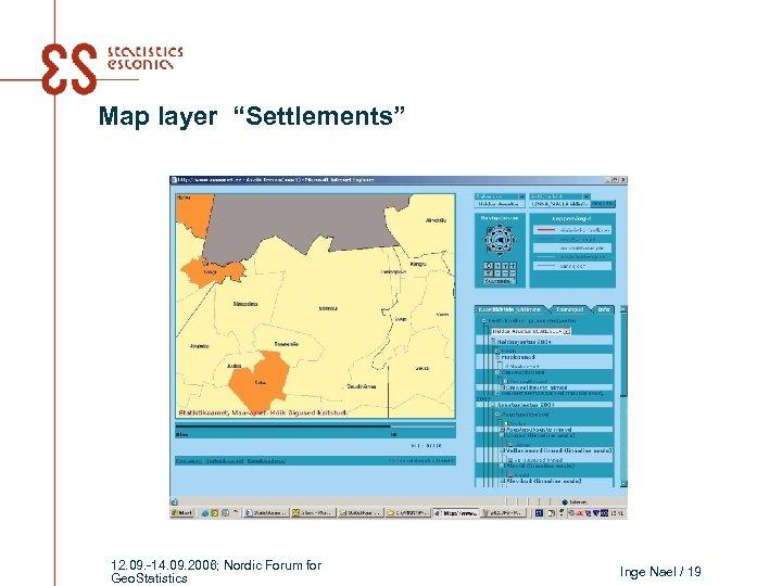 "Map layer ""Settlements"" 12. 09. -14. 09. 2006; Nordic Forum for Geo. Statistics Inge"