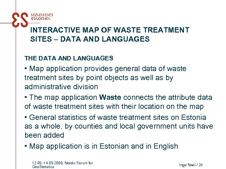 INTERACTIVE MAP OF WASTE TREATMENT SITES – DATA AND LANGUAGES THE DATA AND LANGUAGES