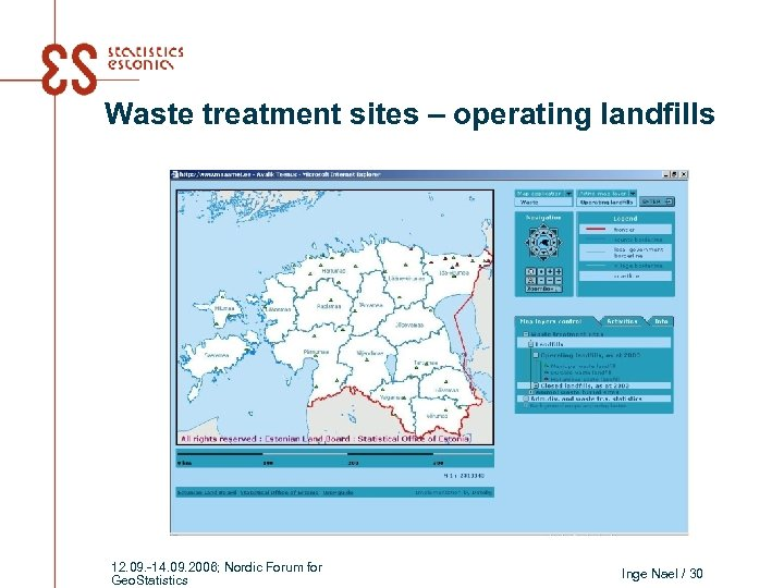 Waste treatment sites – operating landfills 12. 09. -14. 09. 2006; Nordic Forum for
