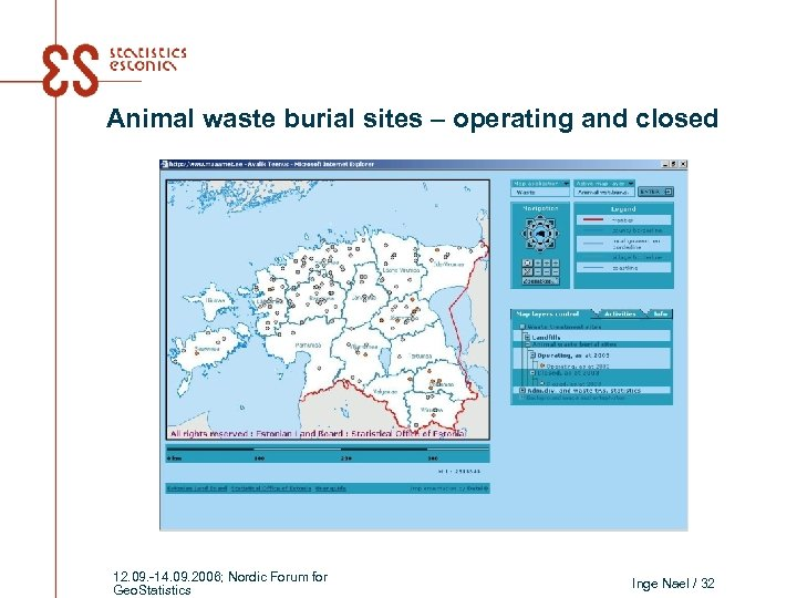 Animal waste burial sites – operating and closed 12. 09. -14. 09. 2006; Nordic