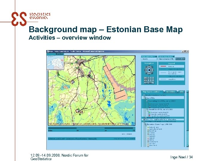 Background map – Estonian Base Map Activities – overview window 12. 09. -14. 09.