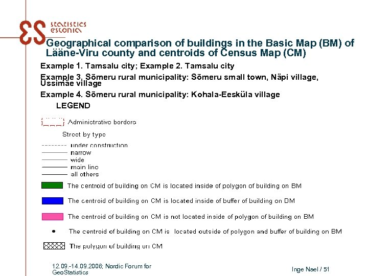 Geographical comparison of buildings in the Basic Map (BM) of Lääne-Viru county and centroids