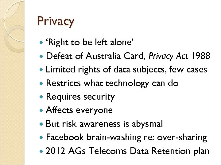 Privacy 'Right to be left alone' Defeat of Australia Card, Privacy Act 1988 Limited